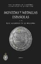 monedas y medallas españolas de la real academia de la historia-9788495983848