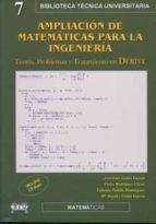 ampliacion de matematicas para la ingenieria: teoria, problemas y tratamiento en derive (incluye cd) 9788496486348