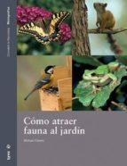 como atraer fauna al jardin-anna llimos-9788496553248