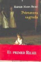 primavera sagrada y otros cuentos de bohemia-rainer maria rilke-9788496601048