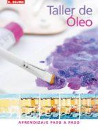 taller de oleo: aprendizaje paso a paso aggy boshoff 9788496669048