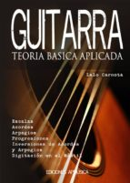 guitarra, teoria basica aplicada-lalo carnota-9788496978348