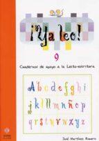 ya leo 9: cuadernos de apoyo a la lecto-escritura-jose martinez romero-9788497002448