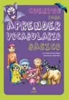 cuentos para aprender vocabulario basico juan carlos arriaza mayas 9788497006248