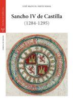 sancho iv de castilla (1284 1295) jose manuel nieto soria 9788497048248