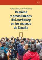realidad y posibilidades del marketing en los museos de españa ra martínez vilanova martínez 9788497049948