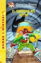 el fantasma del metro geronimo stilton 9788497089548