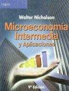 microeconomia intermedia y aplicaciones-walter nicholson-9788497323048