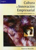 cultura e innovacion empresarial-patricio morcillo ortega-9788497325448