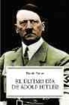 el ultimo dia de adolf hitler-david solar-9788497342148