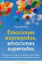 emociones expresadas, emociones superadas-ciara molina-9788497547048