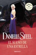 el sueño de una estrella-danielle steel-9788497593748