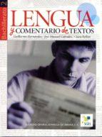 lengua y comentario de textos (2º bachillerato) 9788497782548