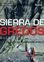 sierra de gredos: guía de escalada-raul lora-9788498292848