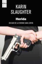 herida karin slaughter 9788498679748