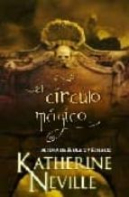 el circulo magico-katherine neville-9788498722048