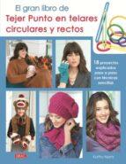 el gran libro de tejer punto en telares circulares y rectos-kathy norris-9788498744248