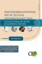educadores/as infantiles red de escuelas infantiles (galescolas) del consorcio galego de servizos da igualdade e benestar. test 9788499241548