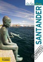 santander 2011 (guia viva) (anaya touring) jesus castro 9788499351148