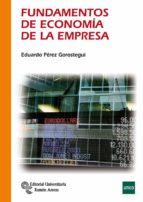 fundamentos de economia de la empresa-eduardo perez gorostegui-9788499611648