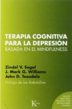 terapia cognitiva basada en el mindfulness para la depresión-zindel v. segal-9788499884448