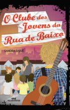 o clube dos jovens da rua de baixo (ebook)-sandra saruê-9788506061848