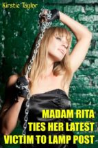 madam rita ties her latest victim to lampost (ebook) 9788826464848