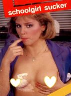 schoolgirl sucker - adult erotica (ebook)-9788827534748