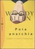 pura anarchia woody allen 9788845263248
