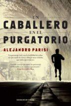 un caballero en el purgatorio (ebook) 9789500740548