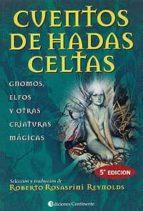 cuentos de hadas celtas: gnomos, elfos y otras criaturas magicas (6ª ed.)-9789507540448