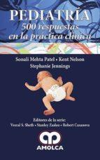 pediatria: 500 respuestas en la practica clinica 9789588950648