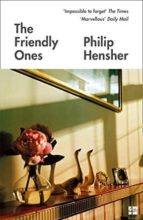 the friendly ones philip hensher 9780008175658