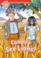 oxford read and imagine: level 2: can you see lions? mp3 pack 9780194017558