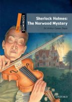 dominoes 2 sherlock holmes: the norwood mystery pack-9780194248358