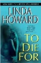 to die for linda howard 9780345476258