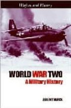 World war two: a military history por Jeremy black FB2 MOBI EPUB