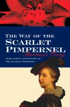 the way of the scarlet pimpernel (ebook)-baroness orczy-9780755131358
