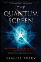 El libro de The quantum screen autor SAMUEL AVERY PDF!