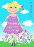 a menina que vive na barriga (ebook)-eva markert-9781507191958