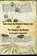 tales from the voynich manuscript and the island of jan mayen (ebook)-alexander copperwhite-9781547501458
