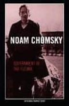 government in the future-noam chomsky-9781583226858