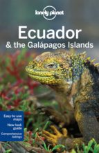 ecuador & the galapagos islands 2015 (10th ed.) (lonely planet) greg benchwick michael grosberg 9781742207858