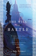 the will to battle (ebook)-ada palmer-9781786699558