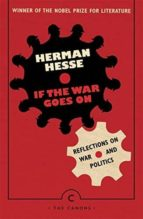 if the war goes on hermann hesse 9781786894458
