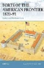 forts of the american frontier 1820 91: central and northern plai ns ron field 9781841767758