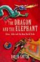 the dragon and the elephant david smith 9781861978158
