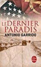 le dernier paradis-antonio garrido-9782253086758