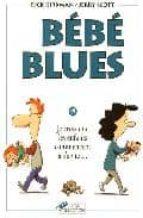 Libros gratis para escuchar Bebe blues t19 je crois que le