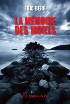 la mémoire des morts (ebook) 9782889440658